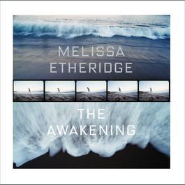 The Awakening 2007 Melissa Etheridge