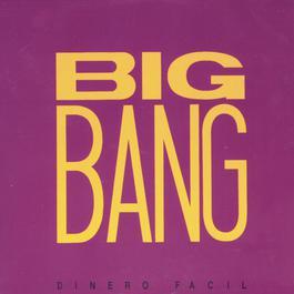 Dinero Fácil 2006 Big Bang