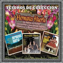 Tesoros de Coleccion 2005 Hermanas Huerta