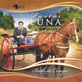 Baile De Campo 2006 Pastor Luna