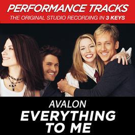 Everything To Me 2003 Avalon