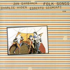 Folk Songs 1981 Charlie Haden