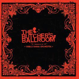 The Butcher's Ballroom 2006 Diablo Swing Orchestra