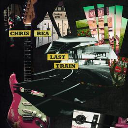 Last Train 2017 Chris Rea