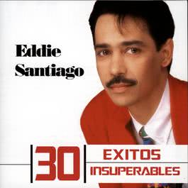 30 Exitos Insuperables 2009 Eddie Santiago