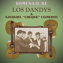 """Homenaje De Los Dandys A Ezequiel """"Cheque"""" Cisneros 2011 Los Dandys"""