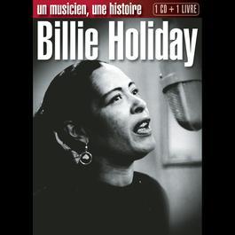 Un musicien - Une histoire 2010 Billie Holiday