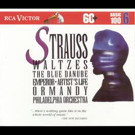 Strauss Waltzes: Basic 100 Volume 6 1993 Eugene Ormandy