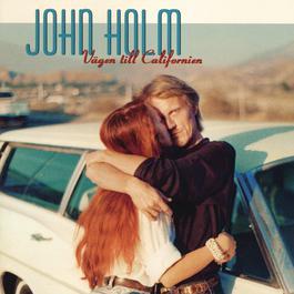 Vägen till Californien 1999 John Holm