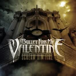Scream Aim Fire 2008 Bullet For My Valentine