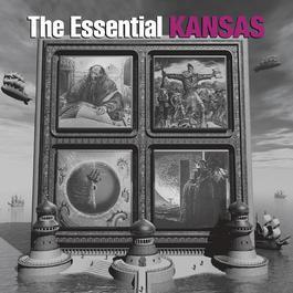 The Essential Kansas 2010 Kansas