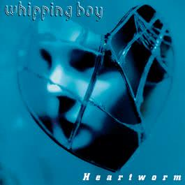 Heartworm 1995 Whipping Boy