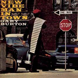 New Vibe Man In Town 1994 Gary Burton