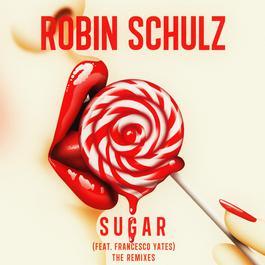 Sugar (feat. Francesco Yates) [Davido&Neuhaus Remix] (Davido&Neuhaus Remix) 2015 Robin Schulz; Francesco Yates