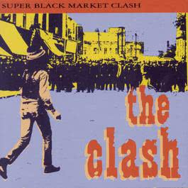 Super Black Market Clash 1992 The Clash