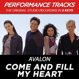 Come And Fill My Heart 2001 Avalon