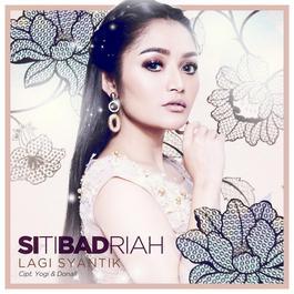 Lagi Syantik 2018 Siti Badriah