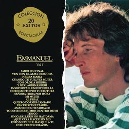 Coleccion Espectacular 20 Exitos Vol. 6 2011 Emmanuel