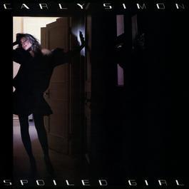 Spoiled Girl 1985 Carly Simon