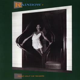 Bent Out Of Shape 1983 Rainbow(欧美)