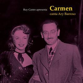 Carmen Canta Ary Barroso 2006 Carmen Miranda