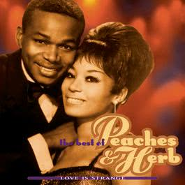 The Best Of Peaches & Herb: Love Is Strange 1996 Peaches & Herb