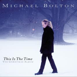 This Is The Time - The Christmas Album 1996 Michael Bolton