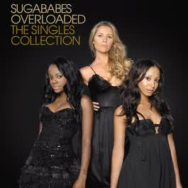 Overloaded: The Remix Collection 2006 Sugababes