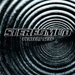 Perfect Self 2001 Stereomud