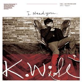 I need you 2012 K.will