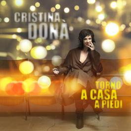Torno A Casa A Piedi 2011 Cristina Dona