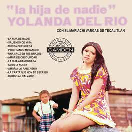 La Hija De Nadie 1988 Yolanda Del Rio