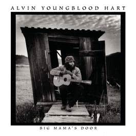 Big Mama'S Door 1996 Alvin Youngblood Hart
