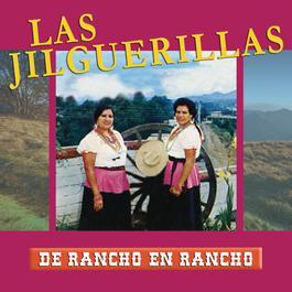 De Rancho A Rancho 2011 Las Jilguerillas