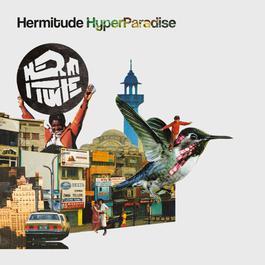 HyperParadise 2017 Hermitude