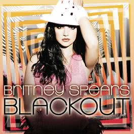 Blackout 2007 Britney Spears
