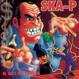 El Vals Del Obrero 1997 Ska-P
