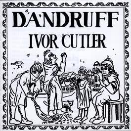 Dandruff 1974 Ivor Cutler
