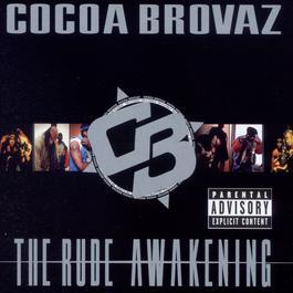The Rude Awakening 1998 Cocoa Brovas