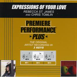Premiere Performance Plus: Expressions Of Your Love 2003 Rebecca St. James
