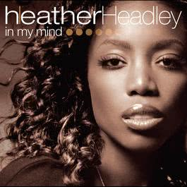 In My Mind 2005 Heather Headley