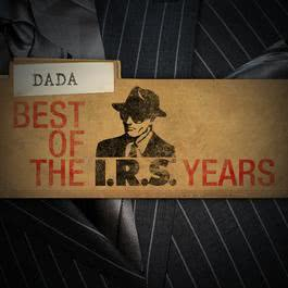 Best Of The IRS Years 2009 Dada