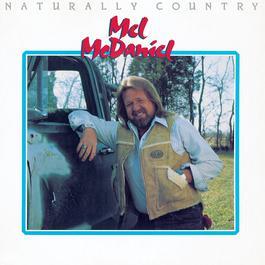 Naturally Country 1983 Mel McDaniel