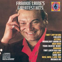Frankie Laine's Greatest Hits 1987 frankie laine