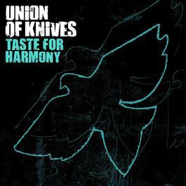 Taste For Harmony 2006 Union Of Knives