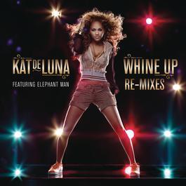 Whine Up Remixes 2008 Kat DeLuna