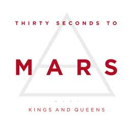 Kings And Queens 2009 30 Seconds to Mars