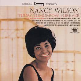 Today, Tomorrow, Forever 2000 Nancy Wilson