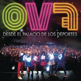 OV7 Desde El Palacio De Los Deportes 2011 OV7