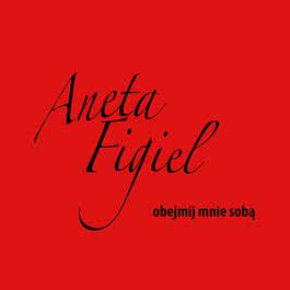 Obejmij Mnie Soba 2011 Aneta Figiel